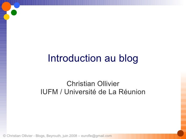 Introduction au blog Christian Ollivier IUFM / Université de La Réunion