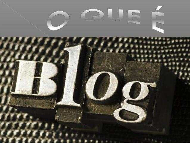 é uma abreviação de weblog, um site cuja estrutura permite a atualização rápida a partir de acréscimos dos Chamados artigo...