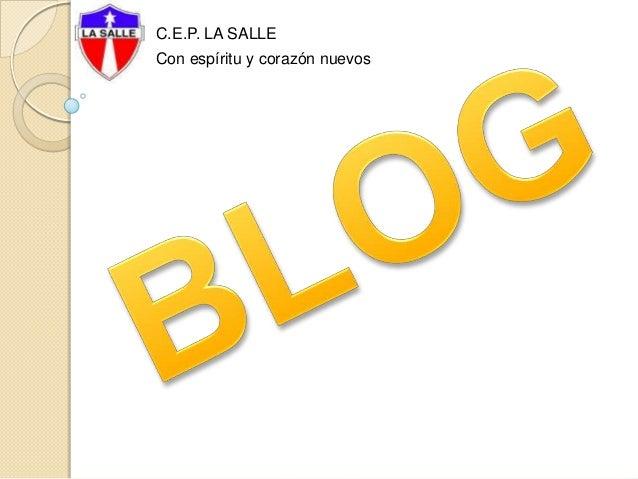 C.E.P. LA SALLE Con espíritu y corazón nuevos