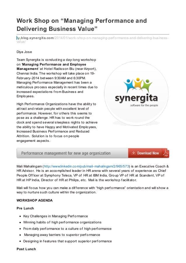 "Work Shop on ""Managing Performance and Delivering Business Value"" blog.synergita.com/2014/01/work-shop-on-managing-perf or..."