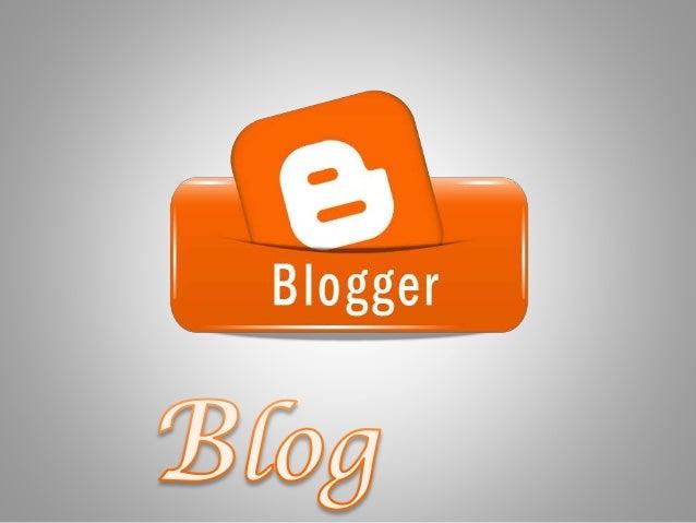 Definição Blogs são páginas da internet onde regularmente são publicados diversos conteúdos, como textos, imagens, músicas...