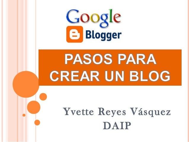 Yvette Reyes Vásquez DAIP
