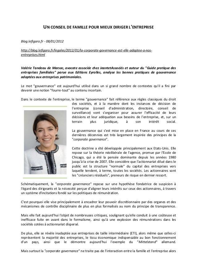 UN CONSEIL DE FAMILLE POUR MIEUX DIRIGER L'ENTREPRISE Blog.lefigaro.fr - 08/01/2012 http://blog.lefigaro.fr/legales/2012/0...