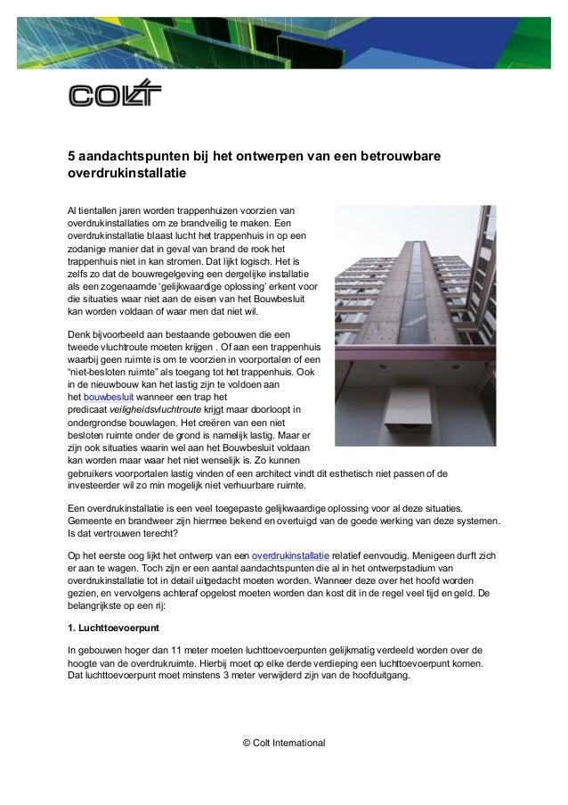 © Colt International 5 aandachtspunten bij het ontwerpen van een betrouwbare overdrukinstallatie Al tientallen jaren worde...