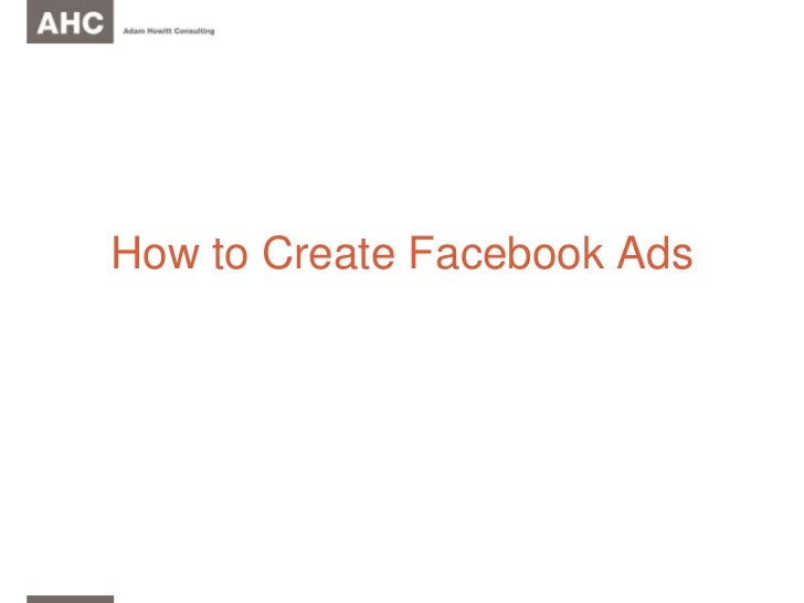 How to Create Facebook Ads<br />