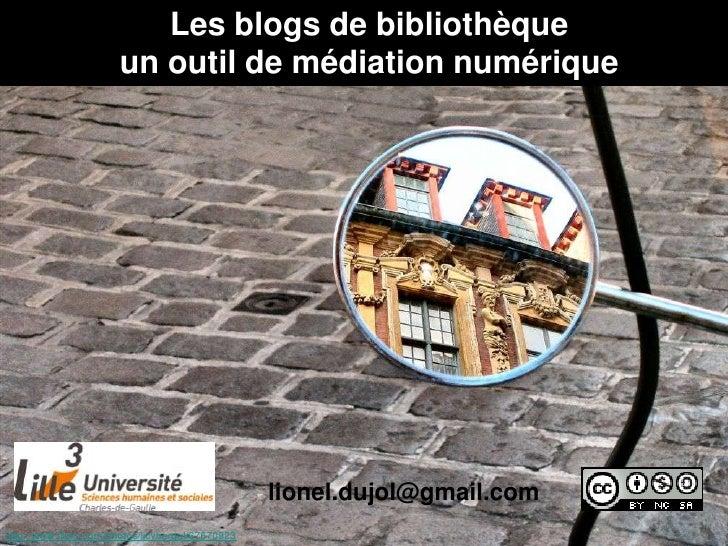 Les blogs de bibliothèque                       un outil de médiation numérique                                           ...