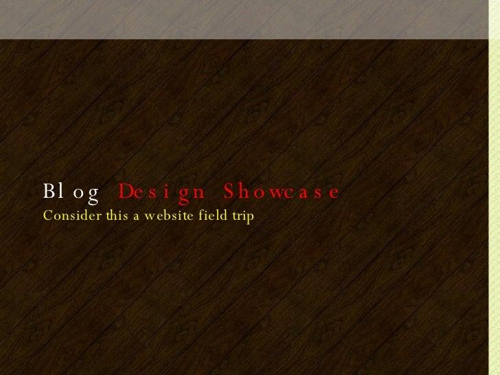 Blog  Design Showcase Consider this a website field trip