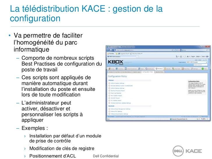 La télédistribution KACE : gestion de la configuration<br />Va permettre de faciliter l'homogénéité du parc informatique<b...