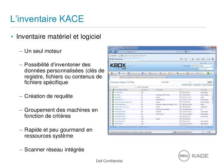L'inventaire KACE<br />Inventaire matériel et logiciel<br />Un seul moteur<br />Possibilité d'inventorier des données pers...