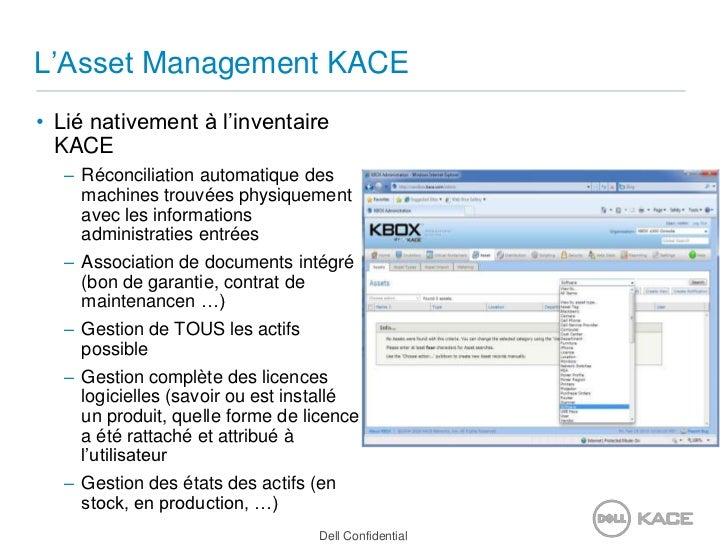 L'Asset Management KACE<br />Lié nativement à l'inventaire KACE<br />Réconciliation automatique des machines trouvées phys...