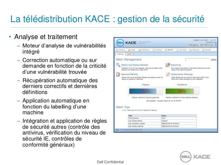 La télédistribution KACE : gestion de la sécurité<br />Analyse et traitement<br />Moteur d'analyse de vulnérabilités intég...