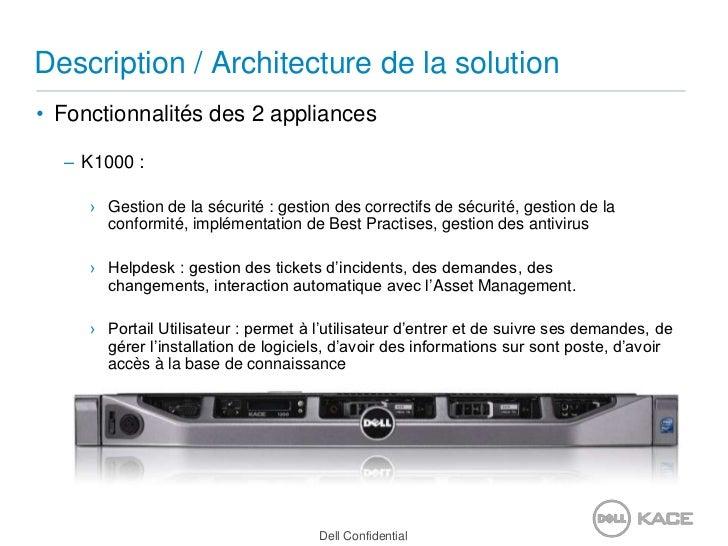 Description / Architecture de la solution<br />Fonctionnalités des 2 appliances<br />K1000 : <br />Gestion de la sécurité ...
