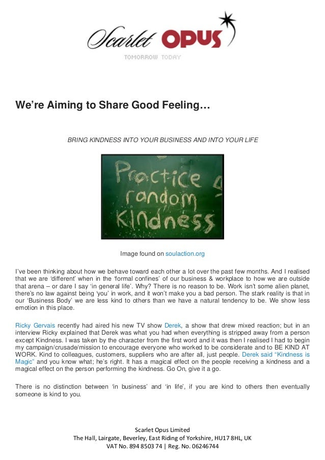 We're Aiming to Share Good Feeling…                   BRING KINDNESS INTO YOUR BUSINESS AND INTO YOUR LIFE                ...