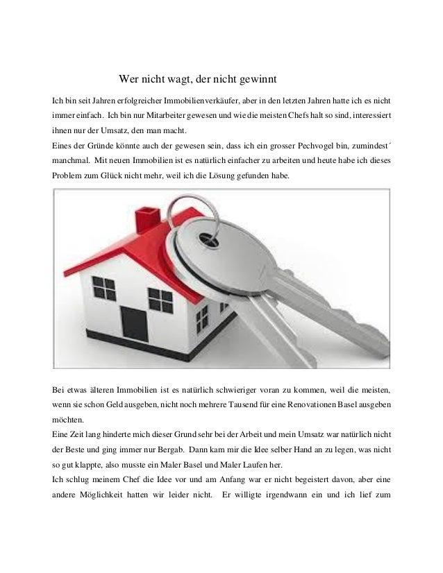 Wer nicht wagt, der nicht gewinnt Ich bin seit Jahren erfolgreicher Immobilienverkäufer, aber in den letzten Jahren hatte ...