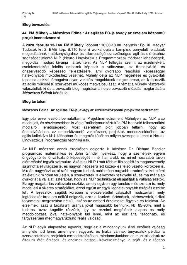 Prónay G. BLOG -Mészáros Edina - NLP az agilitás EQ-ja avagy az érzelem központú PM- 44. PM Műhely (2020. február 13) 1 Bl...