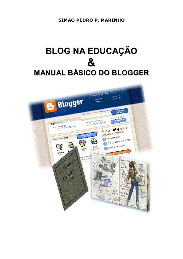 SIMÃO PEDRO P. MARINHO  BLOG NA EDUCAÇÃO              &M ANUAL BÁSICO DO BLOGGER