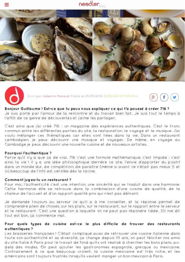 Ecrit par Valentin Menard Publié le 25/05/2016 BLOGGER INTERVIEW    Bonjour Guillaume ! Est-ce que tu peux nous expliqu...