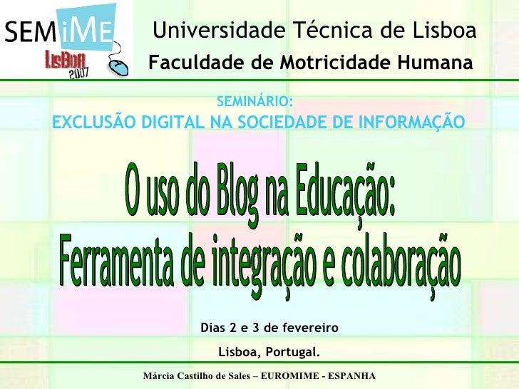 Universidade Técnica de Lisboa           Faculdade de Motricidade Humana                        SEMINÁRIO: EXCLUSÃO DIGITA...