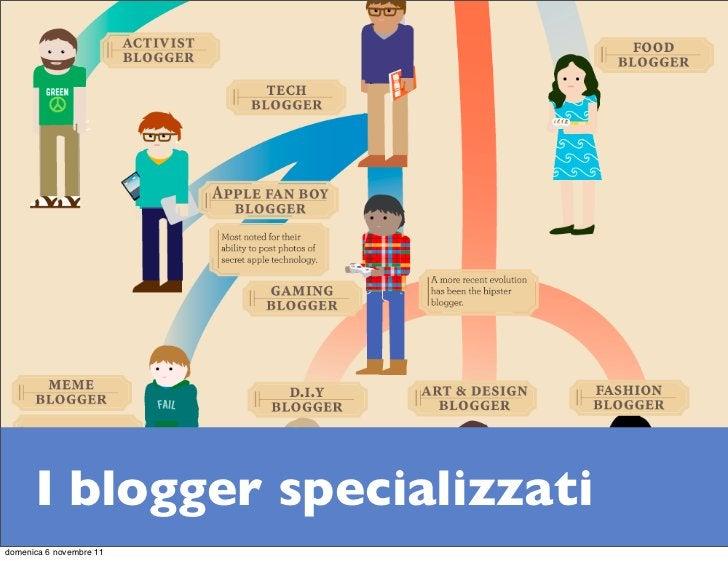 I blogger specializzatidomenica 6 novembre 11