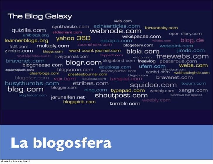 La blogosferadomenica 6 novembre 11