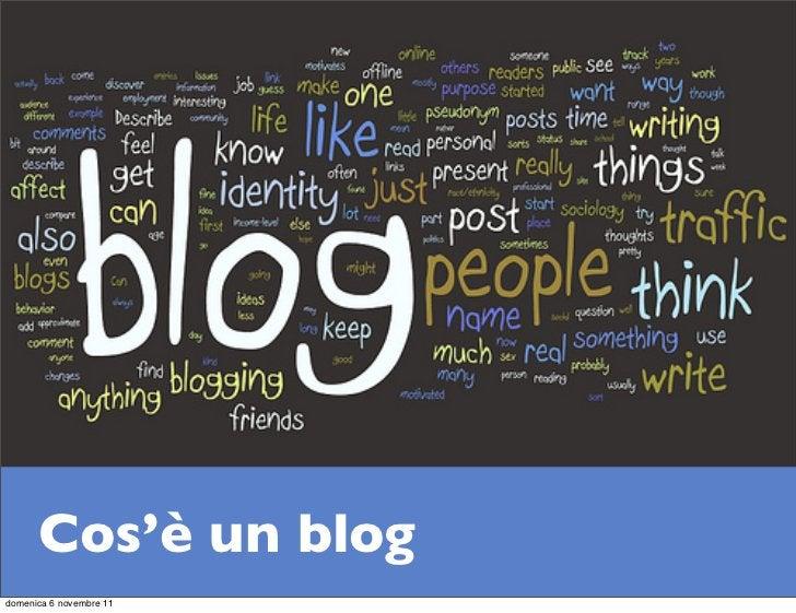 Cos'è un blogdomenica 6 novembre 11