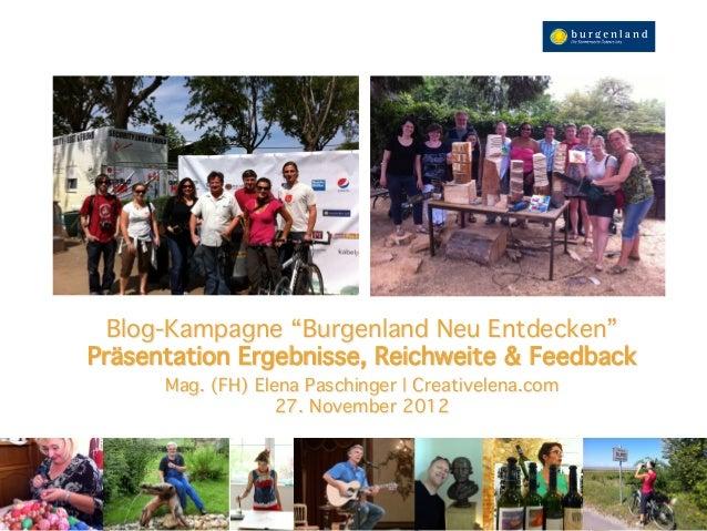 """Blog-Kampagne """"Burgenland Neu Entdecken"""" Präsentation Ergebnisse, Reichweite & Feedback""""      Mag. (FH) Elena Paschinger ..."""