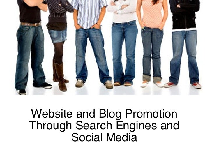 Website and Blog Promotion Through Search Engines and Social Media