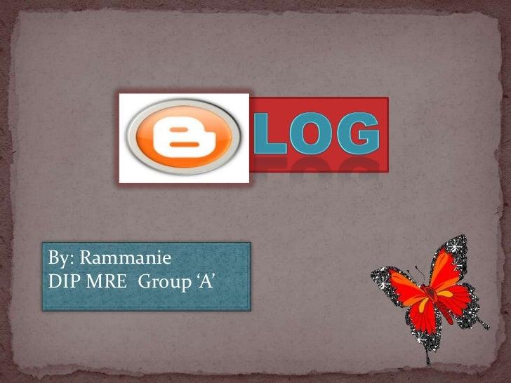 By: RammanieDIP MRE Group 'A'