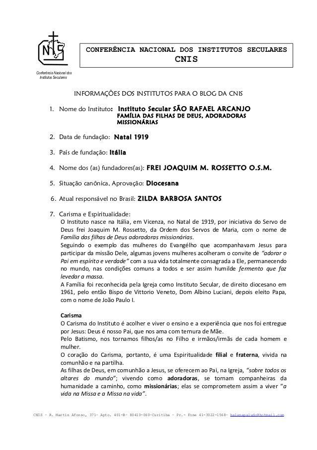 CONFERÊNCIA NACIONAL DOS INSTITUTOS SECULARES  CNIS Conferência Nacional dos Institutos Seculares  INFORMAÇÕES DOS INSTITU...