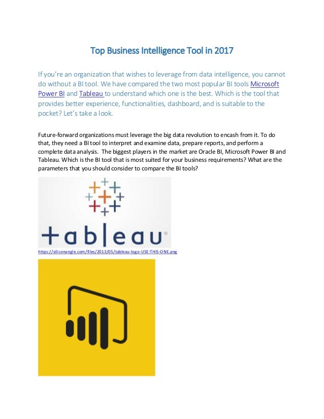 Top Business Intelligence Tool in 2017 If you're an organization that wishes to leverage from data intelligence, you canno...