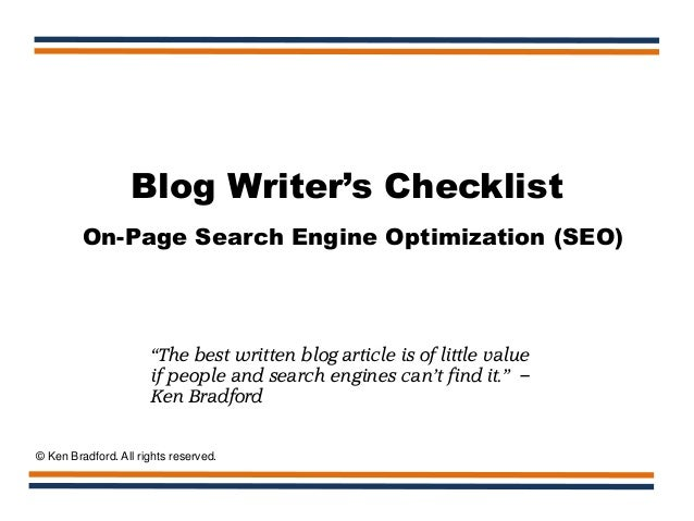 """Blog Writer's Checklist On-Page Search Engine Optimization (SEO) """"The best written blog article is of little value if peop..."""