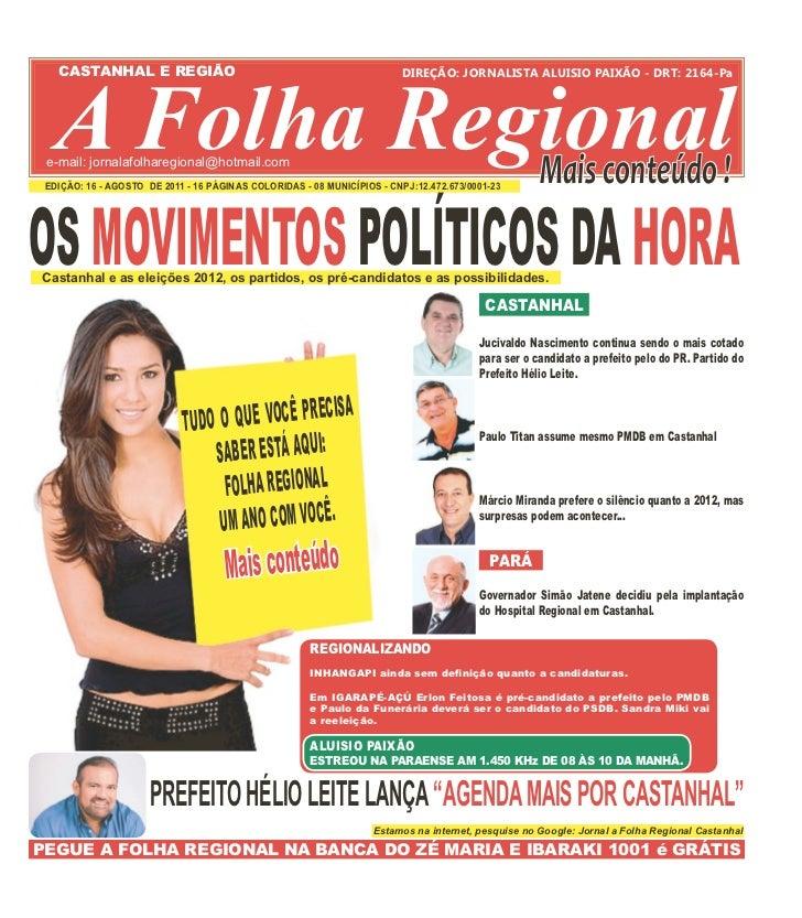 A Folha Regional!   CASTANHAL E REGIÃO                                                    DIREÇÃO: JORNALISTA ALUISIO PAIX...