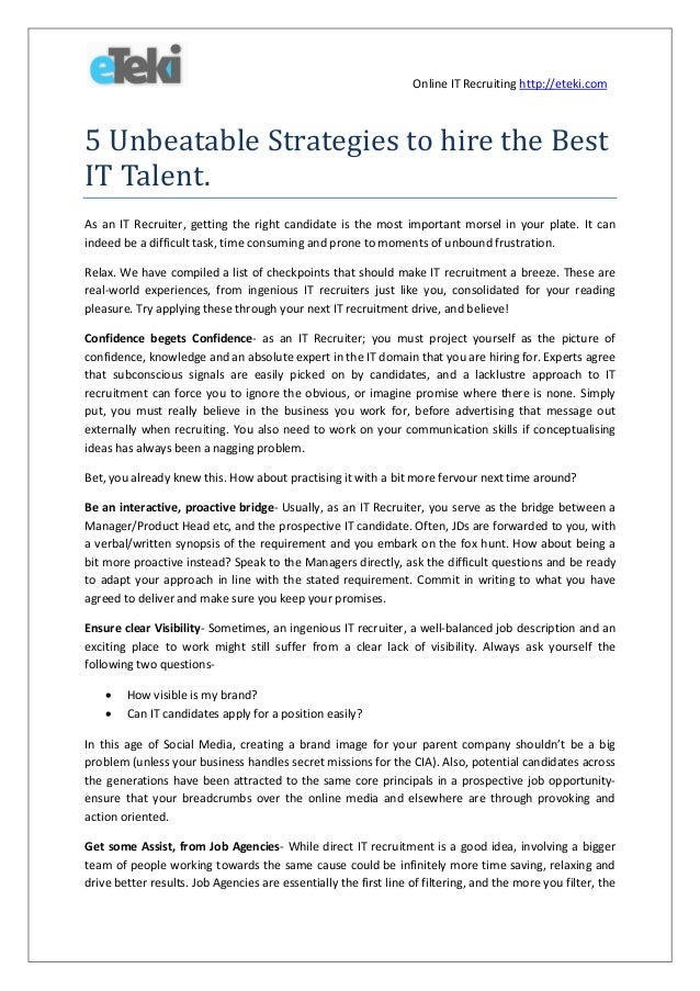 Online IT Recruiting http://eteki.com  5 Unbeatable Strategies to hire the Best IT Talent. As an IT Recruiter, getting the...