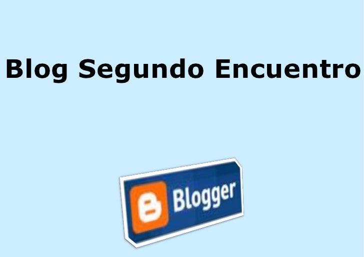 Blog Segundo Encuentro