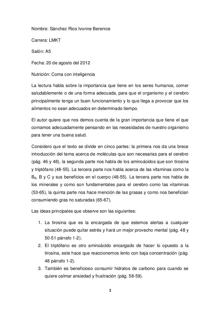 Nombre: Sánchez Rios Ivonne BereniceCarrera: LMKTSalón: A5Fecha: 20 de agosto del 2012Nutrición: Coma con inteligenciaLa l...