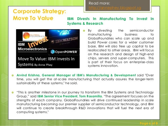 IBM Corporate Strategy: Move To Value - Divest To Invest