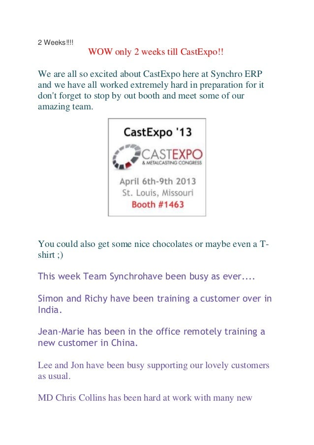 2 Weeks!!!!              WOW only 2 weeks till CastExpo!!We are all so excited about CastExpo here at Synchro ERPand we ha...