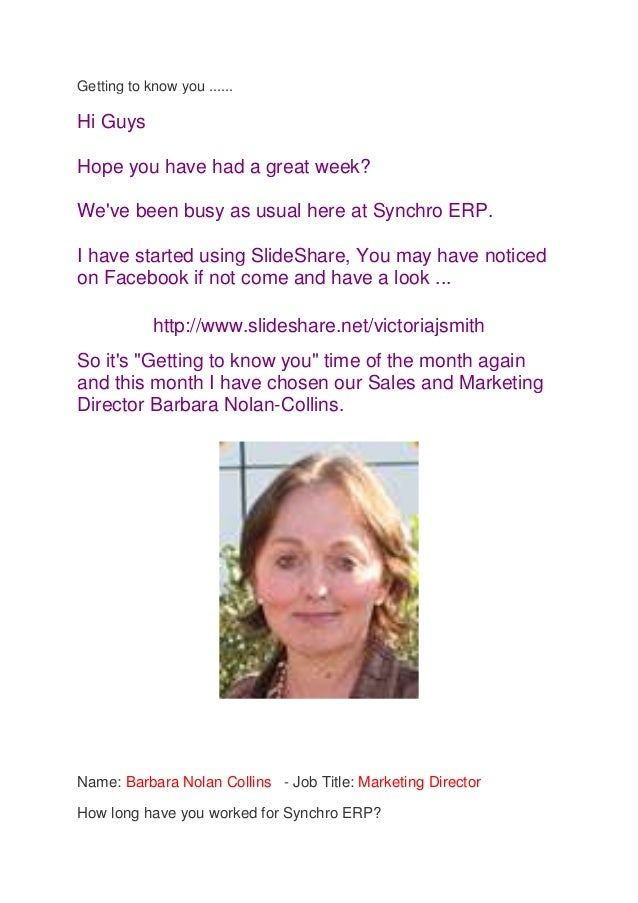 Getting to know you ......Hi GuysHope you have had a great week?Weve been busy as usual here at Synchro ERP.I have started...