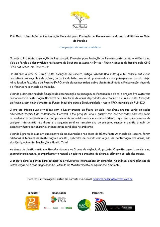 Pró Mata: Uma Ação de Restauração Florestal para Proteção de Remanescente da Mata Atlântica no Valedo Paraíba-Um projeto d...