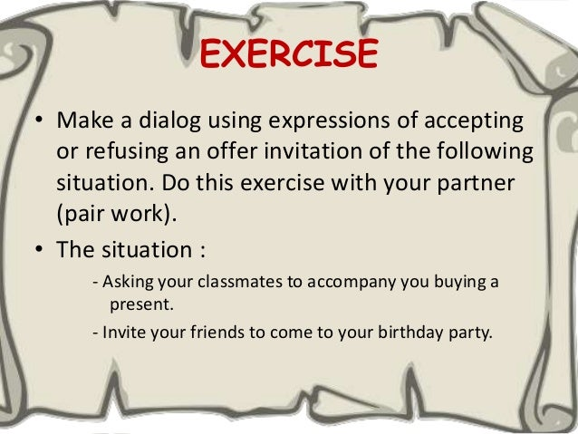 speaking the expressions of accepting and declining an invitation
