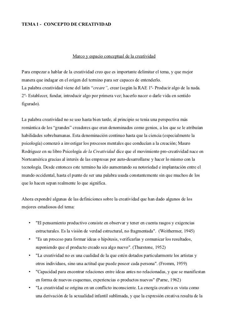 TEMA 1 - CONCEPTO DE CREATIVIDAD                            Marco y espacio conceptual de la creatividadPara empezar a hab...