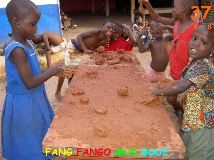 37 FANG  FANGO  MUD   BOUE V – 8