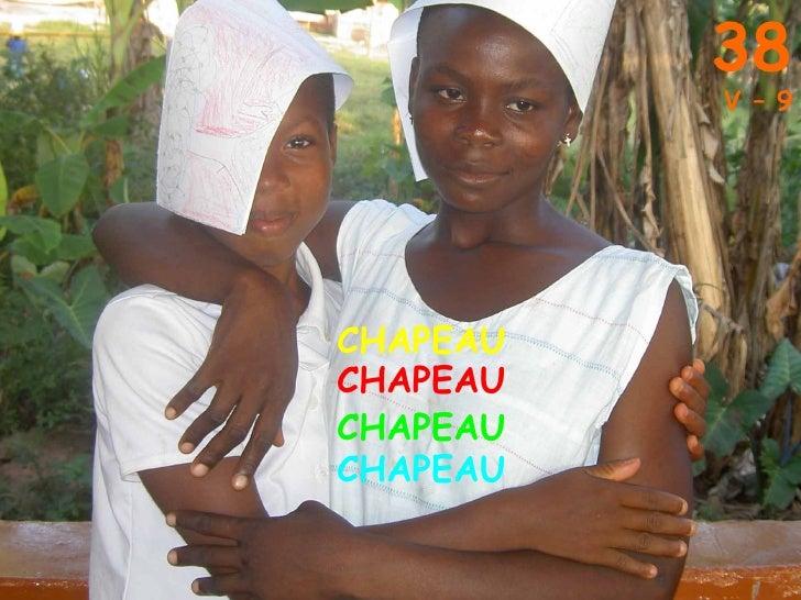 38 V – 9 CHAPEAU CHAPEAU CHAPEAU CHAPEAU