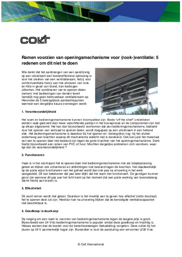 © Colt International Ramen voorzien van openingsmechanisme voor (rook-)ventilatie: 5 redenen om dit niet te doen Wie denkt...
