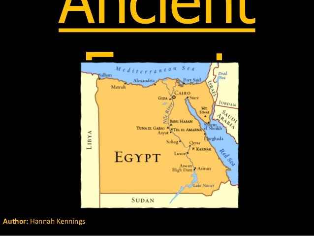 Ancient                EgyptAuthor: Hannah Kennings