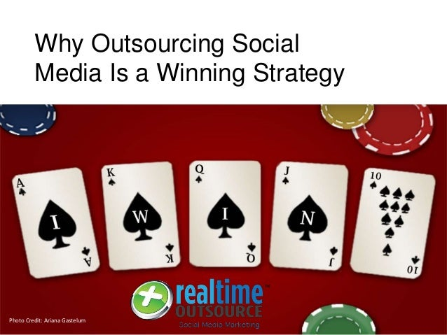 Why Outsourcing Social Media Is a Winning Strategy Photo Credit: Ariana Gastelum