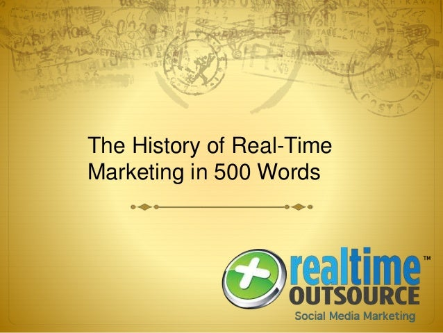 The History of Real-Time Marketing in 500 Words