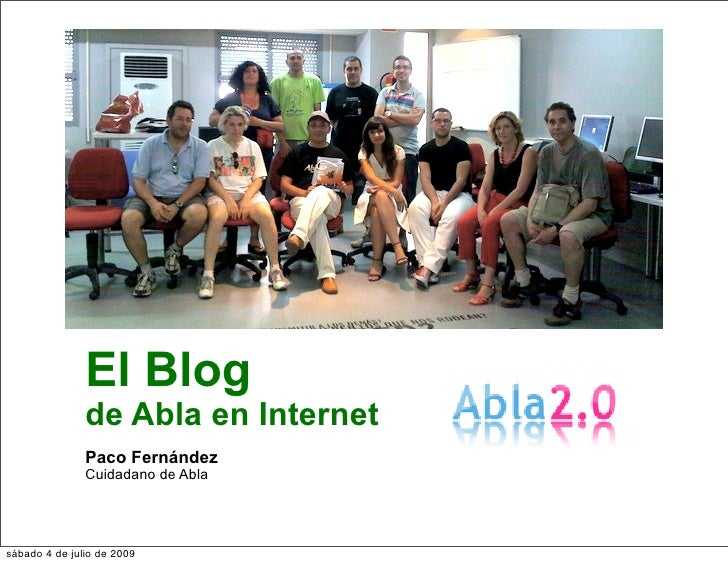 El Blog                de Abla en Internet                Paco Fernández                Cuidadano de Abla     sábado 4 de ...