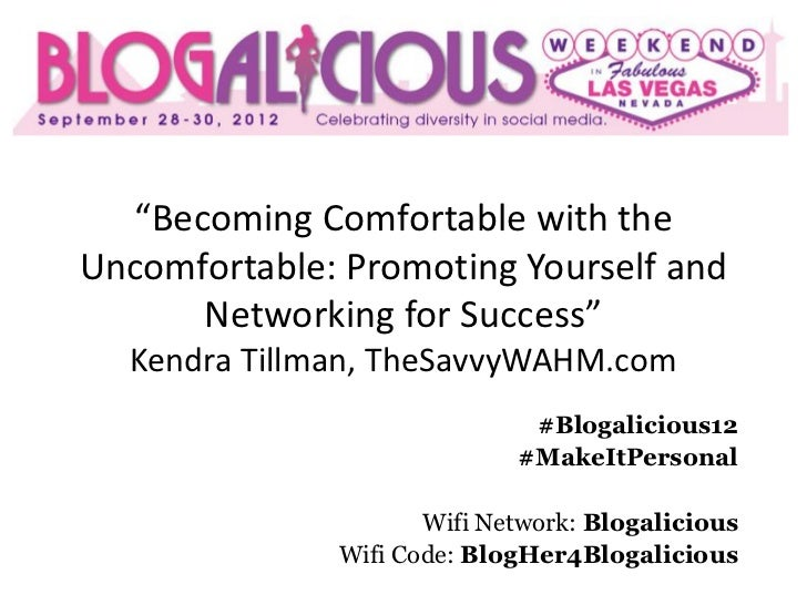 """""""Becoming Comfortable with theUncomfortable: Promoting Yourself and      Networking for Success""""  Kendra Tillman, TheSavvy..."""