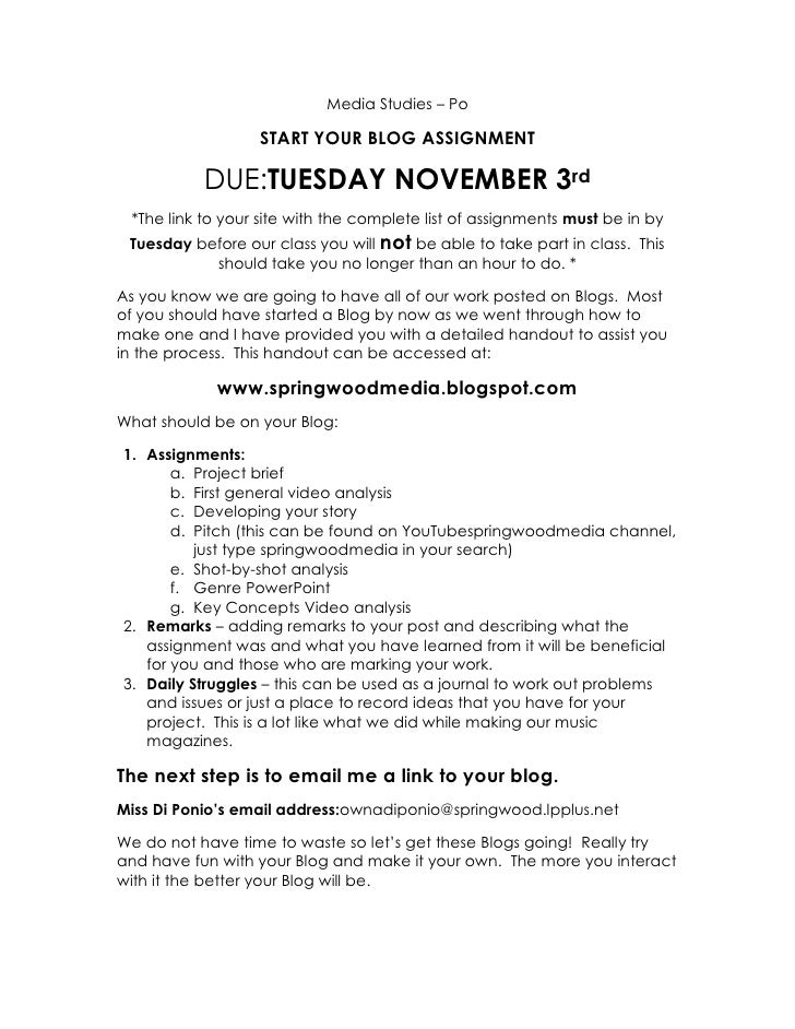 Media Studies – Po <br />START YOUR BLOG ASSIGNMENT <br />DUE: TUESDAY NOVEMBER 3rd<br />*The link to your site with the c...